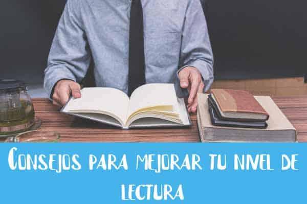 consejos para mejorar tu nivel de lectura